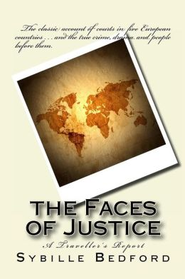 The Faces of Justice: A Traveller's Report