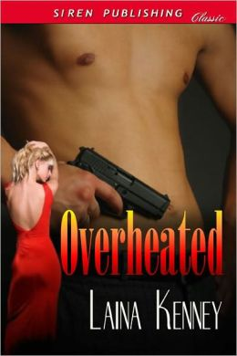 Overheated [DIG Security] (Siren Publishing Classic)