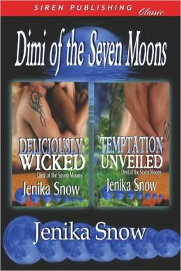 Dimi Of The Seven Moons [Deliciously Wicked