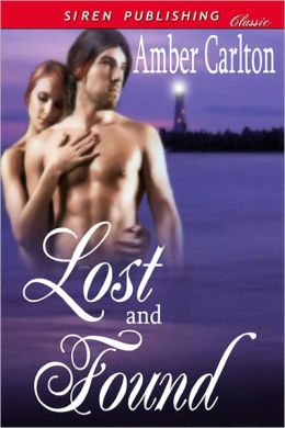 Lost and Found (Siren Publishing Classic)