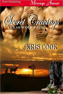 Secret Cravings [Texas Wolf Pack 1] (Siren Publishing Menage Amour)