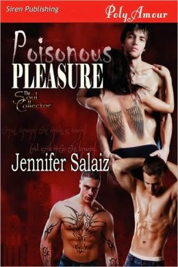 Poisonous Pleasure [The Soul Collector] (Siren Publishing Polyamour)