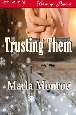 Trusting Them (Siren Publishing Menage Amour)