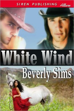 White Wind [The Witness Tree 4] (Siren Publishing Allure)