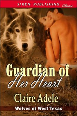 Guardian of Her Heart (Siren Publishing Classic)