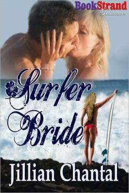 Surfer Bride (BookStrand Publishing Romance)