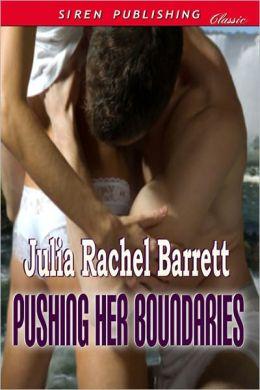 Pushing Her Boundaries (Siren Publishing Classic)