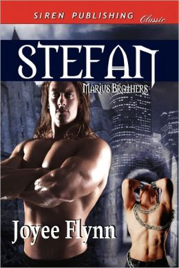 Stefan [The Marius Brothers 3] (Siren Publishing Classic Manlove)