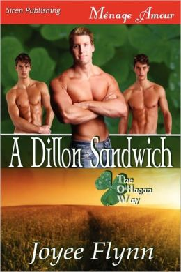 A Dillon Sandwich [The O'Hagan Way 1] (Siren Publishing Menage Amour Manlove)