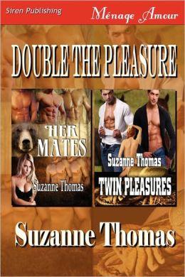 Double The Pleasure [Her Mates