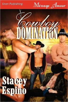 Cowboy Domination (Siren Publishing Menage Amour)