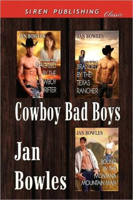 Cowboy Bad Boys [Shackled By The Cowboy Drifter