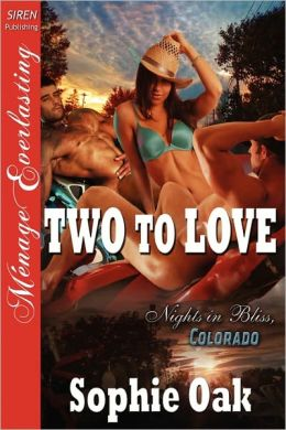 Two to Love (Nights in Bliss, Colorado Series #2)