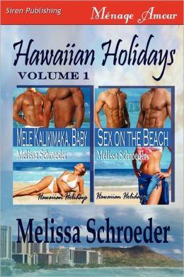 Hawaiian Holidays, Volume 1 [Mele Kalikimaka, Baby