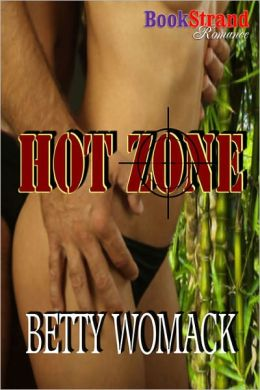 Hot Zone (BookStrand Publishing Romance)