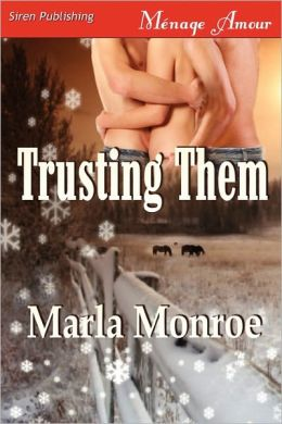 Trusting Them (Siren Publishing Menage Amour)