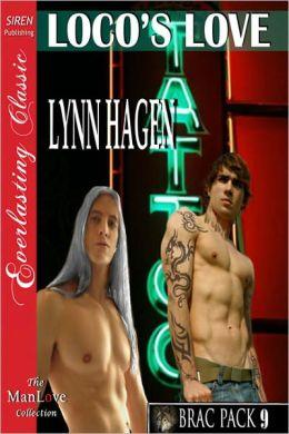 Loco's Love [Brac Pack 9] (Siren Publishing Everlasting Classic ManLove)