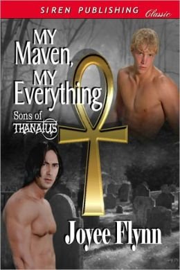 My Maven, My Everything [Sons of Thanatus 1] (Siren Publishing Classic ManLove)
