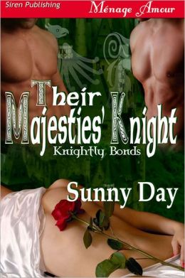 Their Majesties' Knight (Siren Publishing Menage Amour)