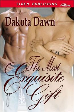 The Most Exquisite Gift (Siren Publishing Allure)