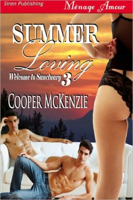 Summer Loving [Welcome to Sanctuary 3] (Siren Publishing Menage Amour)