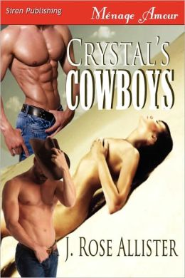 Crystal's Cowboys (Siren Publishing Menage Amour)