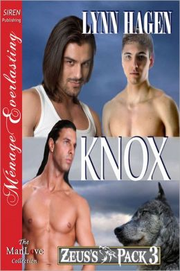 Knox [Zeus's Pack 3] (Siren Publishing Menage Everlasting ManLove)
