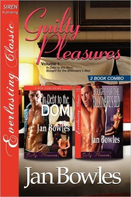 Guilty Pleasures, Volume 1 In Debt To The Dom