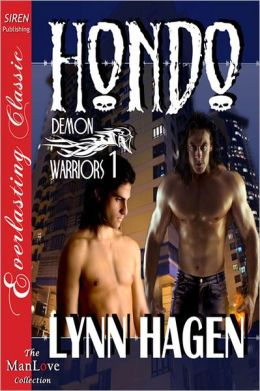 Hondo [Demon Warriors 1] (Siren Publishing Everlasting Classic ManLove)