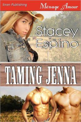 Taming Jenna [Sequel To Saving Grace] (Siren Publishing Menage Amour)