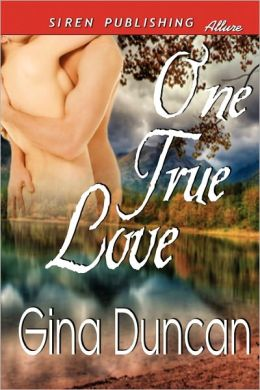 One True Love (Siren Publishing Allure)