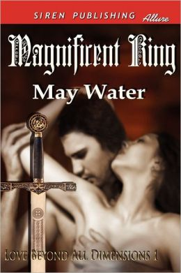 Magnificent King [Love Beyond All Dimensions 1] (Siren Publishing Allure)