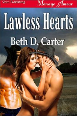 Lawless Hearts (Siren Publishing Menage Amour)