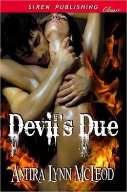 Devil's Due (Siren Publishing Classic)