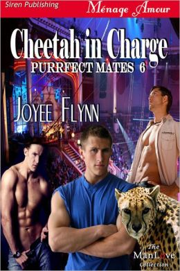 Cheetah in Charge [Purrfect Mates 6] (Siren Publishing Menage Amour ManLove)