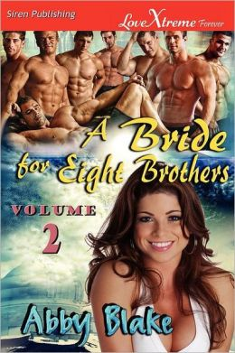 A Bride For Eight Brothers, Volume 2 [Wild Fascination