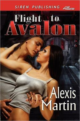 Flight To Avalon (Siren Publishing Allure)