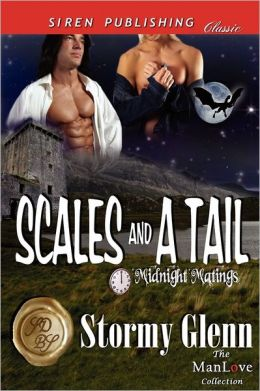 Scales And A Tail [Midnight Matings] (Siren Publishing Classic Manlove)
