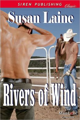 Rivers of Wind (Siren Publishing Classic)