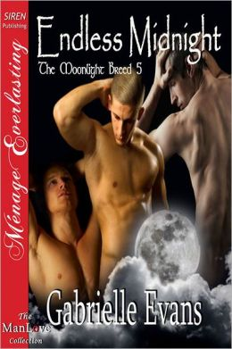 Endless Midnight [The Moonlight Breed 5] (Siren Publishing Menage Everlasting ManLove)