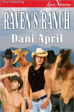 Raven's Ranch (Siren Publishing LoveXtreme)