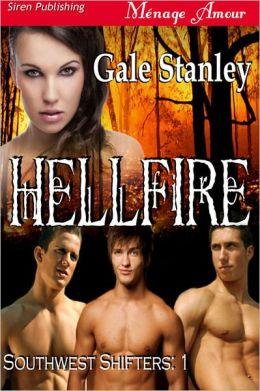 Hellfire [Southwest Shifters 1] (Siren Publishing Menage Amour)