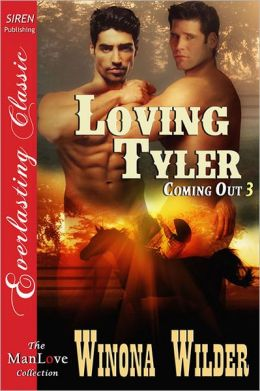 Loving Tyler [Coming Out 3] (Siren Publishing Everlasting Classic ManLove)