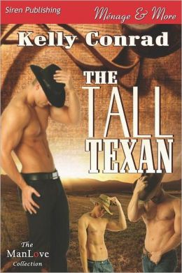 The Tall Texan (Siren Publishing Menage And More Manlove)