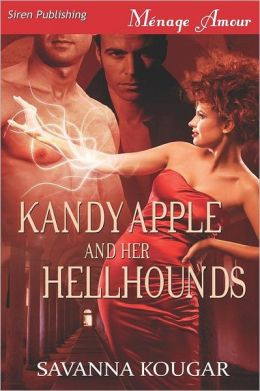 Kandy Apple And Her Hellhounds (Siren Publishing Menage Amour)