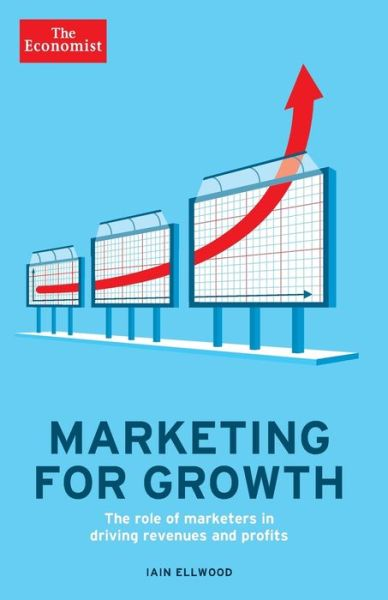 Audio book free download Marketing for Growth: The Role of Marketers in Driving Revenues and Profits 9781610393973 in English by Iain Ellwood DJVU RTF MOBI