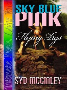 Sky Blue Pink: Flying Pigs