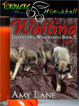 Waiting: Green's Hill Werewolves Book 2, a BBA Menage Story