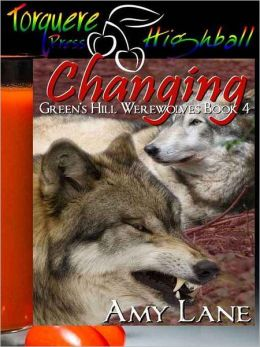 Changing: Green's Hill Werewolves Book 4, a BBA Menage story