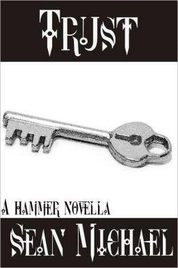Trust, a Hammer story